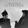 J/E Trouble in Paradise