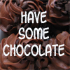 most excellently twisted: Chocolate - have some