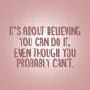 Turtlebaby: Believing you can