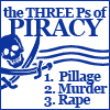 The three Ps of piracy.