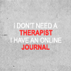 Bill: text: no therapist - online journal