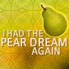 Kat: Puff pear dream