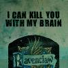 kill you with my brain
