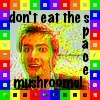 DW: Don't eat the space mushrooms