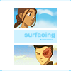 America's Next Top Hermit: atla: zuko/katara surfacing
