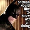 Pamela: Batman WTF