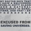 Saving universes