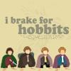 brake for hobbits