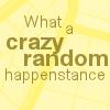 DH: Crazy Random Happenstance #1