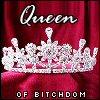 006 Queen of Bitchdom