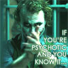 If you're psychotic and you know it...
