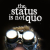 Status is NOT quo