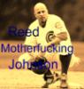 Reed Motherfucking Johnson