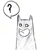 [Batman] - Bats says wut u say?