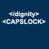 Pride and Prejudice and kittens.: HTML - capslock dignity
