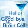 the dream girl: good bye mr braincell
