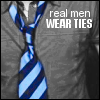 Real Men Wear Ties