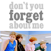 [TBC] don't you (forget about me)