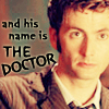 Valderys: Tenth Doctor - and his name is the Docto