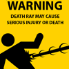 I've fallen...and I can't get up.: death ray Side-effects