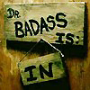Baroness de Cloudsley-Shovel von Cupboardfingers: dr badass is in