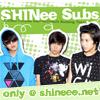 SHINee Subs