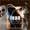 Liz Sumeragi: [B/M]Lean on Me