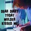 XF Dear Diary Mulder Kissed Me