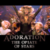 Adoration (Opiate of the Stars)