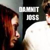 switchamacallit: Damnit Joss