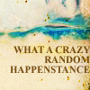DrH crazy random happenstance