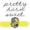 Pretty Darn Sweet Hufflepuff