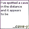 Dr Pepper cave-y.