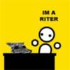 I'm a riter hurrr hurr 8D
