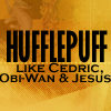 Hufflepuff // Jedi and Jesus