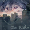 Glass Walker