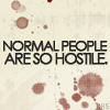 Emo - Different, Dexter - Normal people
