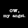 ClawofCat: ow my angst