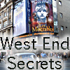 West End Secrets