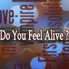 Do You Feel Alive? – Bandom Het Fan Fiction