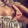 Night Court Flower