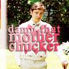Chuck - mother chucker