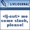 lj-cut me some slack