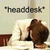 Jess (Ducky): Osa - headdesk