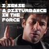 I sense a disturbance in the force