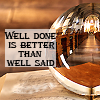 Well done is
