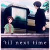 Til_Next_Time