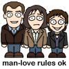 Sarah: TG:  Man love rules ok