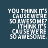 Rosey: Awesome
