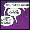 dead better - xmen